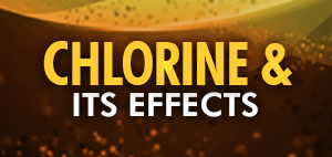 Chlorine and Its Effects