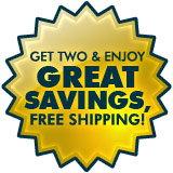 Buy 2 & Enjoy Great Savings, Free Shipping!
